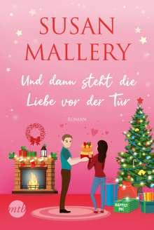 Susan Mallery: Und dann steht die Liebe vor der Tür, Buch