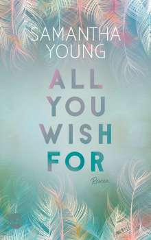 Samantha Young: All You Wish For, Buch