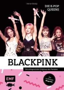 Adrian Besley: Blackpink - Die K-Pop-Queens, Buch