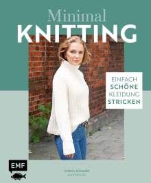 Carina Schauer: Minimal Knitting - Einfach schöne Kleidung stricken, Buch