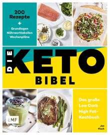 Jen Fisch: Die Keto-Bibel - Das große Low Carb High Fat-Kochbuch, Buch
