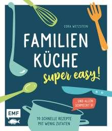 Cora Wetzstein: Familienküche - super easy!, Buch