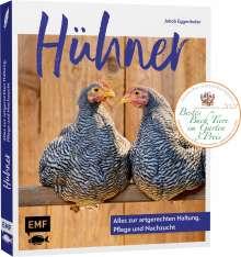 Jakob Eggenhofer: Hühner: Alles zur artgerechten Haltung, Pflege und Nachzucht, Buch