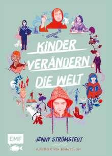 Jenny Strömstedt: Kinder verändern die Welt, Buch