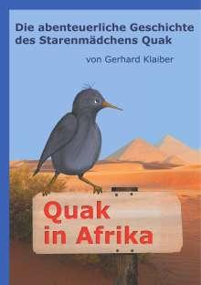 Gerhard Klaiber: Quak in Afrika, Buch