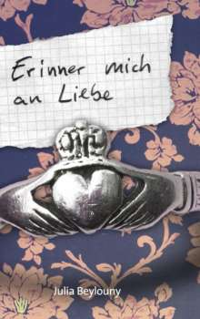 Julia Beylouny: Erinner mich an Liebe, Buch