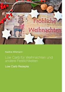Nadine Wilsmann: Low Carb für Weihnachten und andere Festlichkeiten, Buch