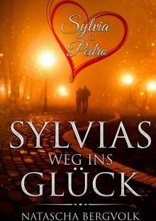 Natascha Bergvolk: Sylvias Weg ins Glück, Buch