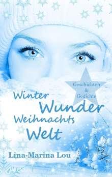 Lina-Marina Lou: Winter - Wunder - Weihnachtswelt, Buch