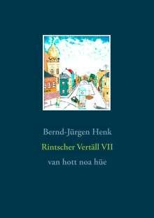 Bernd-Jürgen Henk: Rintscher Vertäll VII, Buch