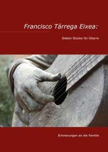 Torge Braemer: Francisco Tárrega Eixea: Sieben Stücke für Gitarre, Buch