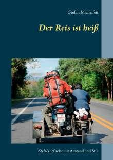 Stefan Michelfeit: Der Reis ist heiß, Buch