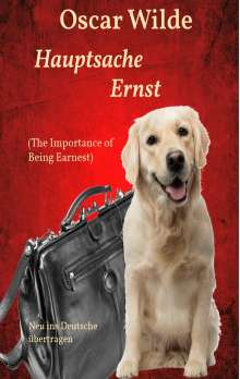 Oscar Wilde: Hauptsache Ernst (The Importance of Being Earnest), Buch