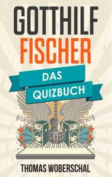 Thomas Woberschal: Gotthilf Fischer, Buch