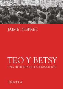 Jaime Despree: Teo y Betsy, Buch