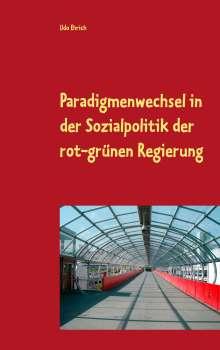 Udo Ehrich: Paradigmenwechsel in der Sozialpolitik der rot-grünen Regierung, Buch