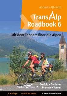 Andreas Albrecht: Transalp Roadbook 6: Mit dem Tandem über die Alpen, Buch