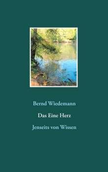 Bernd Wiedemann: Das Eine Herz, Buch