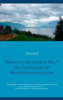 Tobias Kröll: Where Do The Children Play?, Buch