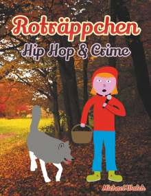 Michael Walch: Roträppchen - Hip Hop & Crime, Buch