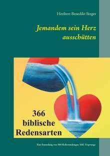 Heribert Steger: Jemandem sein Herz ausschütten, Buch