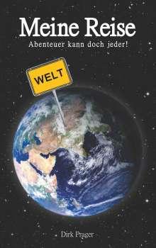 Dirk Prager: Meine Reise, Buch