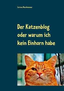 Corinne Messikommer: Der Katzenblog oder warum ich kein Einhorn habe, Buch