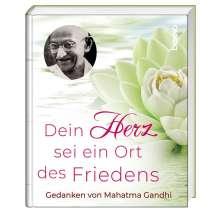 Mahatma Gandhi: Dein Herz ist ein Ort des Friedens, Buch
