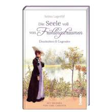 Selma Lagerlöf: Die Seele voll von Frühlingsträumen, Buch