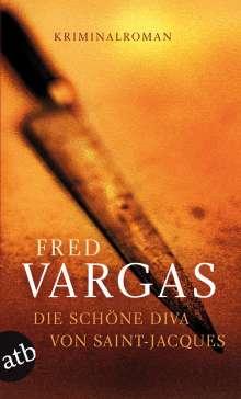 Fred Vargas: Die schöne Diva von Saint-Jacques, Buch