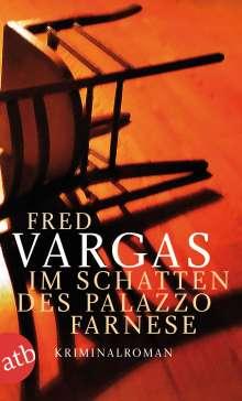 Fred Vargas: Im Schatten des Palazzo Farnese, Buch