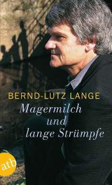 Bernd-Lutz Lange: Magermilch und lange Strümpfe, Buch