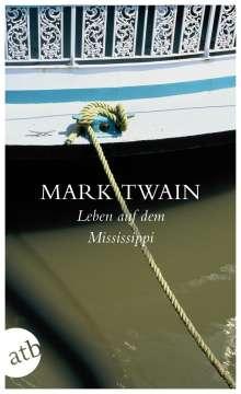 Mark Twain: Leben auf dem Mississippi, Buch