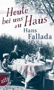 Hans Fallada: Heute bei uns zu Haus, Buch