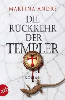 Martina André: Die Rückkehr der Templer, Buch
