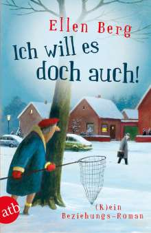 Ellen Berg: Ich will es doch auch!, Buch