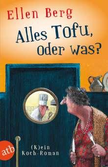 Ellen Berg: Alles Tofu, oder was?, Buch