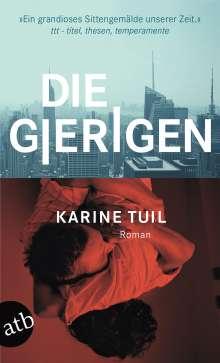 Karine Tuil: Die Gierigen, Buch