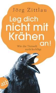 Jörg Zittlau: Leg dich nicht mit Krähen an!, Buch