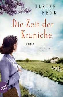 Ulrike Renk: Die Zeit der Kraniche, Buch
