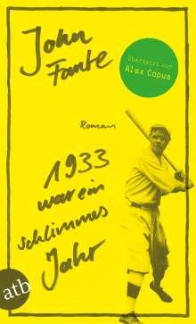 John Fante: 1933 war ein schlimmes Jahr, Buch