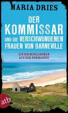 Maria Dries: Der Kommissar und die verschwundenen Frauen von Barneville, Buch