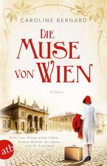 Caroline Bernard: Die Muse von Wien, Buch