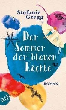 Stefanie Gregg: Der Sommer der blauen Nächte, Buch