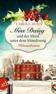 Carola Dunn: Miss Daisy und der Mord unter dem Mistelzweig, Buch