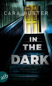 Cara Hunter: In the Dark - Keiner weiß, wer sie sind, Buch