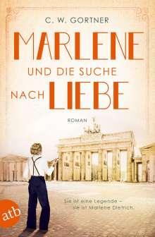 C. W. Gortner: Marlene und die Suche nach Liebe, Buch