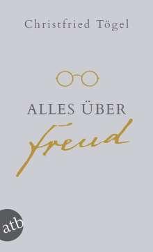 Christfried Tögel: Alles über Freud, Buch