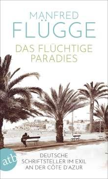Manfred Flügge: Das flüchtige Paradies, Buch