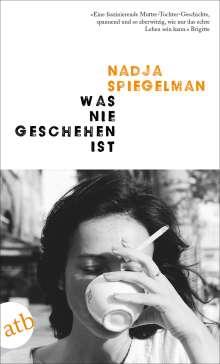 Nadja Spiegelman: Was nie geschehen ist, Buch